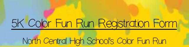 NCHS Color Run Deadline–FRIDAY