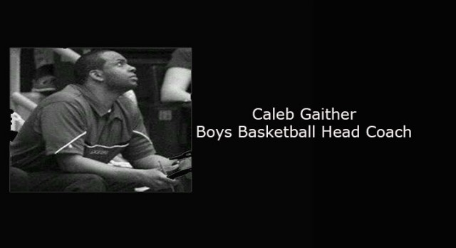 Gaither Takes Over As New Boys Basketball Coach