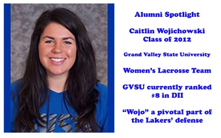 """""""Wojo"""", Class of 2012, plays key role for GVSU lacrosse"""