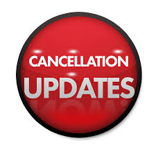 Cancellations – Tuesday, May 23rd