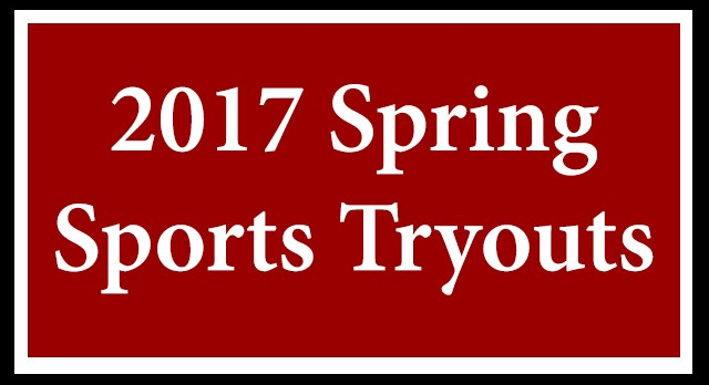 Spring Sports tryouts BEGIN MARCH 13 – PHYSICALS REQUIRED