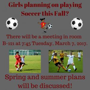 Soccer Meeting 3-7-2017 at 7:45 in B-121 at MVHS