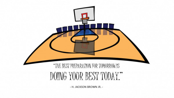PREPARE AND DO YOUR BEST