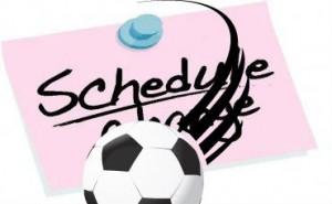 Soccer schedule change