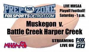 Muskegon vs Haper Creek broadcast flyer