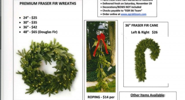2014 EGR Ski Team Holiday Wreath & Evergreen Sale going on NOW!
