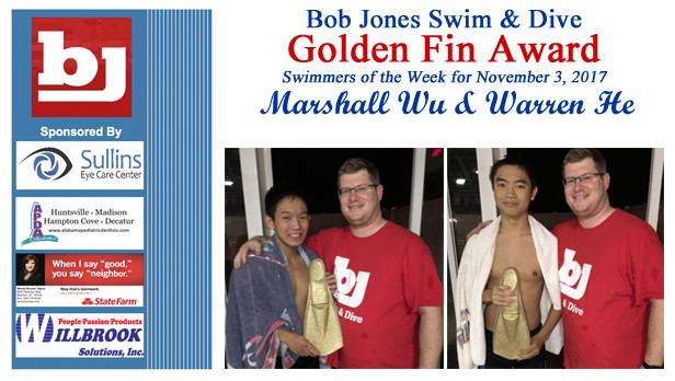 The Bob Jones Swim & Dive Golden Fin Award winners for November 3rd are Marshall Wu & Warren He!
