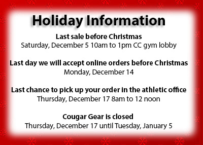 Cougar Gear Holiday Information