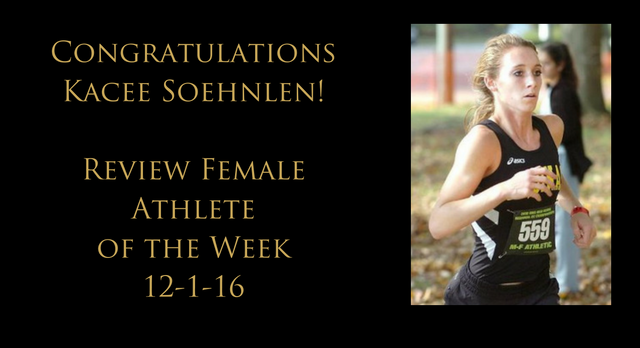 Kacee Soehnlen – Review Athlete of Week 12-1-16