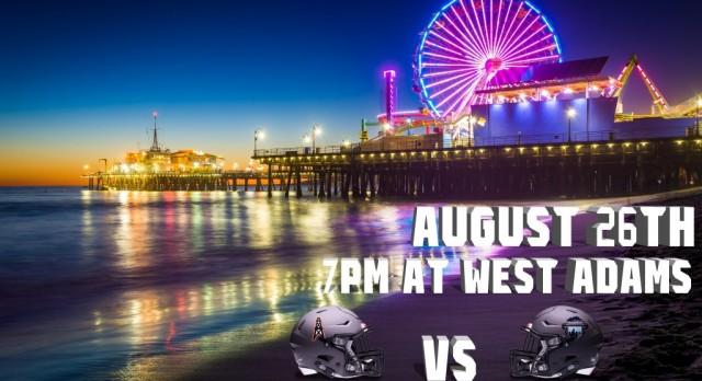 Week 0 football game vs West Adams Prep!!