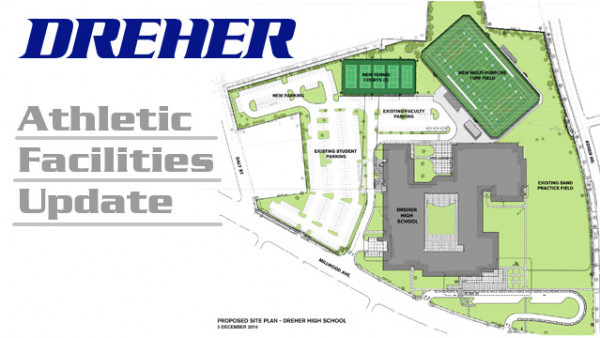 Dreher Athletic Facilities Update