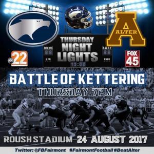 Battle of Kettering officially kicks off 2017 Football Season! Thursday Night Lights broadcasted live on ABC22/FOX45. #Attitude #Effort #Beat Alter
