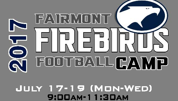 2017 Fairmont Football Camp July 17-19
