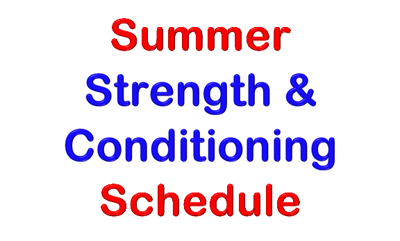 Summer Strength & Conditioning Schedule