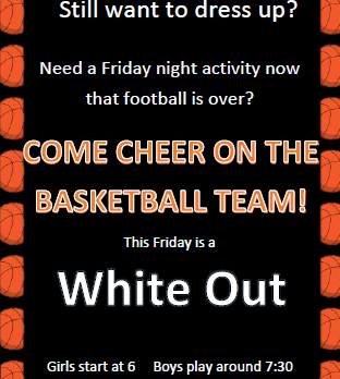 Friday, December 2nd – White Out Friday
