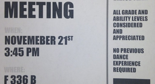 Dance Team Interest Meeting set for Monday, November 21st @ 3:45 (Room F 336B)