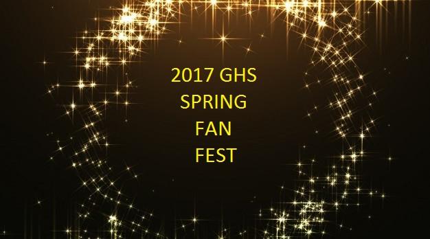 GHS 2017 FAN FEST!