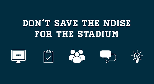 Don't Save the Noise for the Stadium!
