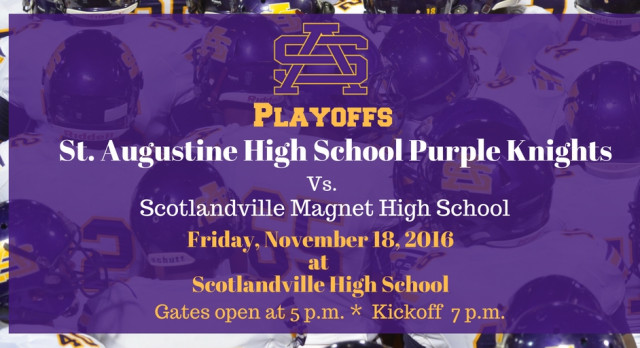 St. Aug Playoff Game: Friday Nov. 18