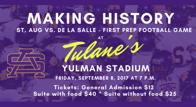 St. Aug vs. De La Salle: Yulman Stadium Tickets Available
