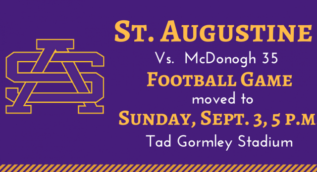 St. Aug football game vs. McDonogh 35 moved to Sunday