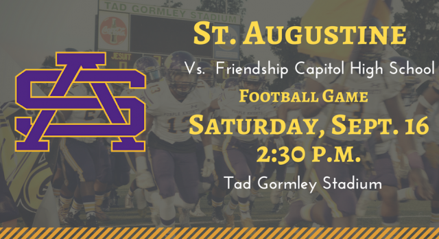 St. Aug vs. Friendship Capitol: Saturday, Sept. 16 at 2:30 p.m.
