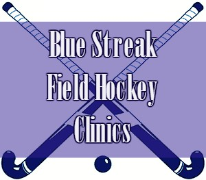 Blue Streak Field Hockey Winter Clinics