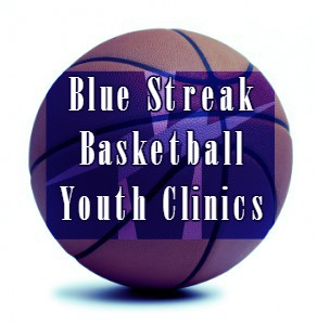 Announcing Blue Streak Winter Basketball Clinics!