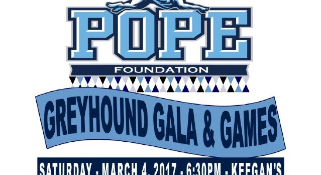 Pope Foundation GALA-March 4th