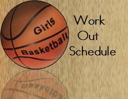High School Girls Basketball Summer Work Out Schedule