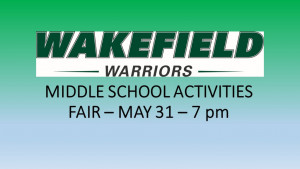 MIDDLE SCHOOL ACTIVITIES FAIR – MAY 31 –