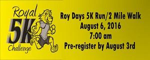Roy Days Royal Challenge – 5K/2 Mile Walk