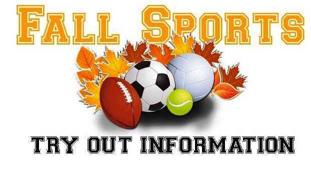 FALL TRY-OUT INFORMATION