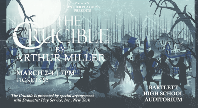 Panther Playhouse Presents: The Crucible
