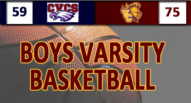 Valley Christian/Cerritos Boys Varsity Basketball beat Capistrano Valley Christian High School 75-59