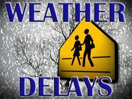 Saturday, 1/14 Weather Delay