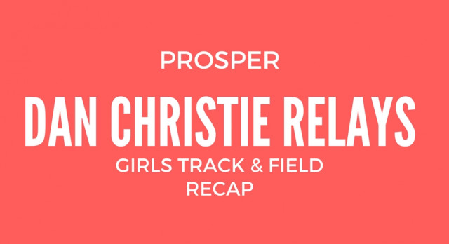Girls Track Takes 2nd at Prosper Relays