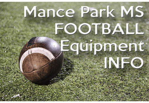 MPMS Football Equipment and Practice Info