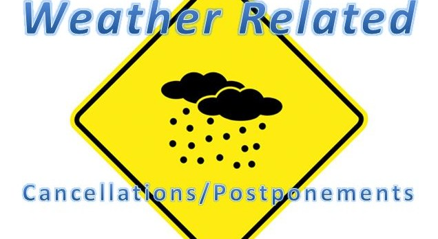 Weather Related Cancellations – 11/18