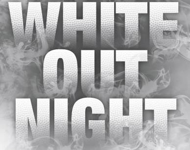 Senior Night and White Out Tomorrow