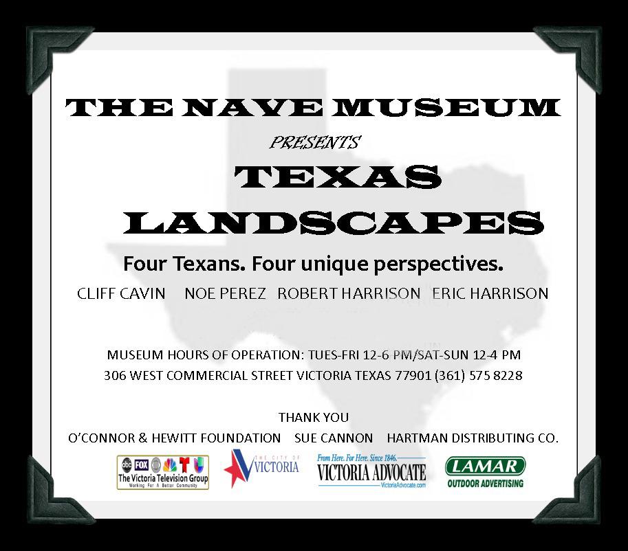 Texas Landscapes Four Man Show Nave Museum Victoria, Texas