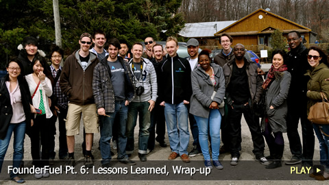 FounderFuel Pt. 6: Lessons Learned, Wrap-up