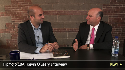 HipMojo 10A: Kevin O'Leary Interview