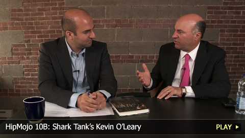 HipMojo 10B: Shark Tank's Kevin O'Leary