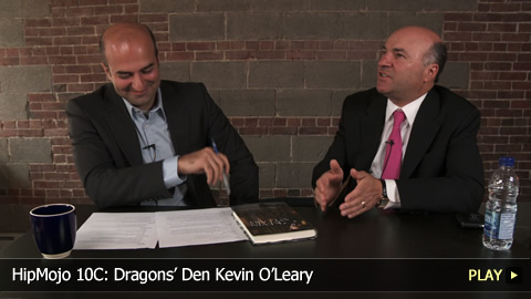 HipMojo 10C: Dragons' Den Kevin O'Leary