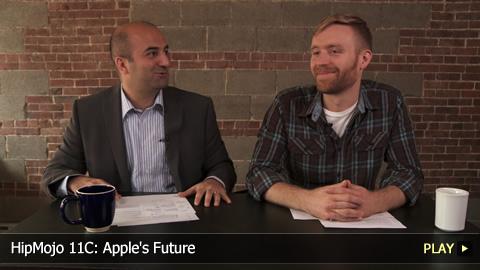 HipMojo 11C: Apple's Future