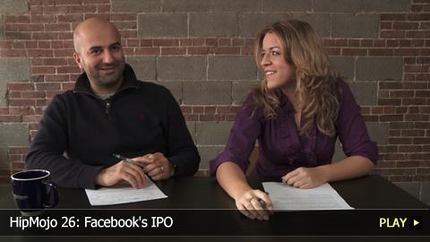 HipMojo 26: Facebook's IPO