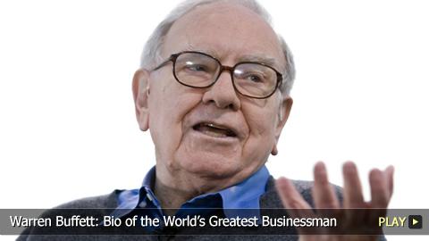 Warren Buffett: Bio of the World's Greatest Businessman