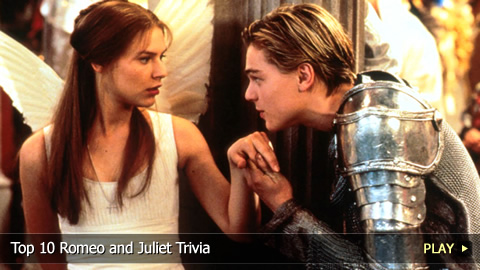 Top 10 Romeo and Juliet Trivia