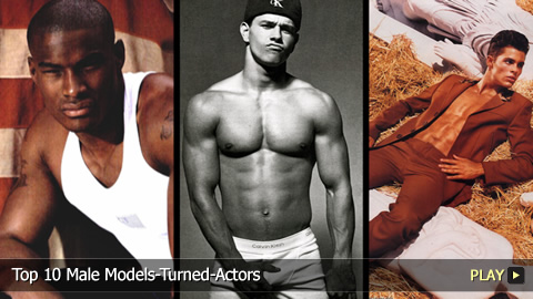 Top 10 Male Models-Turned-Actors